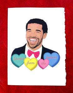 Amazing Drake Valentine's Card by Etsy seller, Instagrandmaw- $8